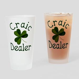 Craic Dealer (Craic=Fun) Pint Glass