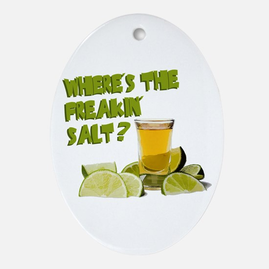 Where's the Salt? Ornament (Oval)