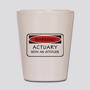 Actuary With An Attitude Shot Glass