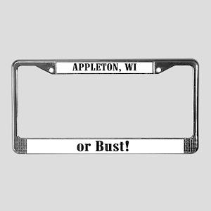 Appleton or Bust! License Plate Frame