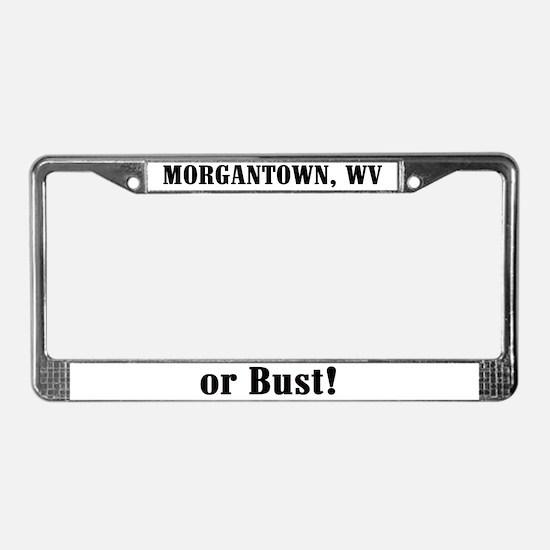 Morgantown or Bust! License Plate Frame