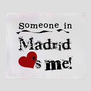 Someone in Madrid Throw Blanket