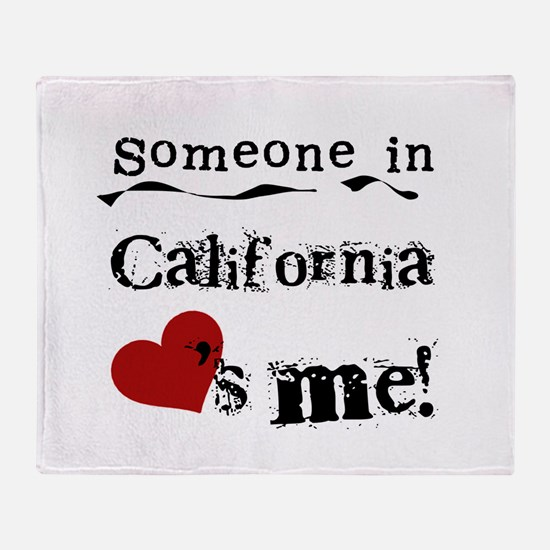 Someone in California Throw Blanket
