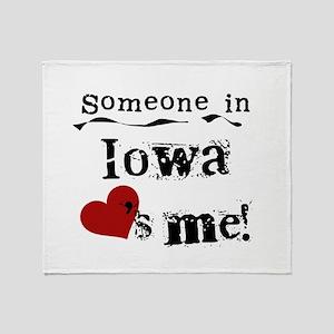 Someone in Iowa Throw Blanket
