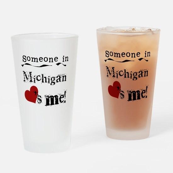 Someone in Michigan Pint Glass