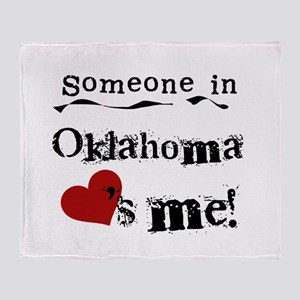 Someone in Oklahoma Throw Blanket