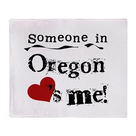 Someone in Oregon Throw Blanket