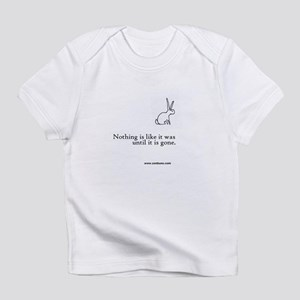 bun 9 Nothing is Infant T-Shirt