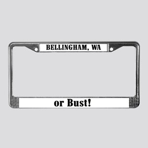 Bellingham or Bust! License Plate Frame