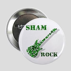 """Sham Rock 2.25"""" Button"""