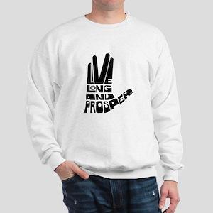 Live long and Prosper Sweatshirt
