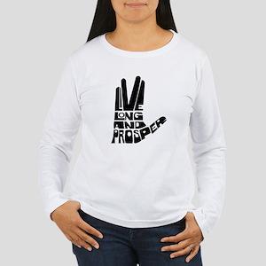 Live long and Prosper Women's Long Sleeve T-Shirt