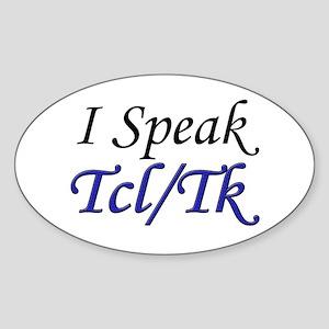 """I Speak Tcl/Tk"" Oval Sticker"