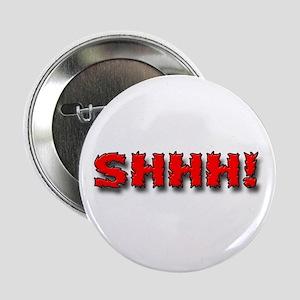 """""""Shhh!"""" Button"""