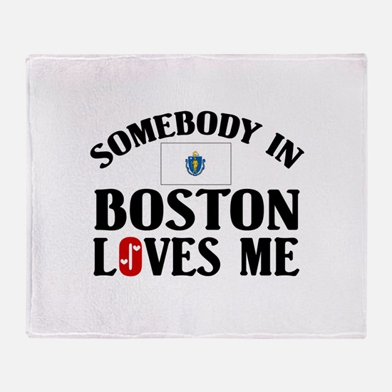 Somebody In Boston Throw Blanket