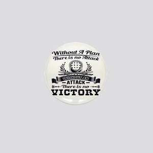 Without A Plan There Is No Victory Mini Button