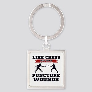 Like Chess But Without Puncture Wounds Keychains