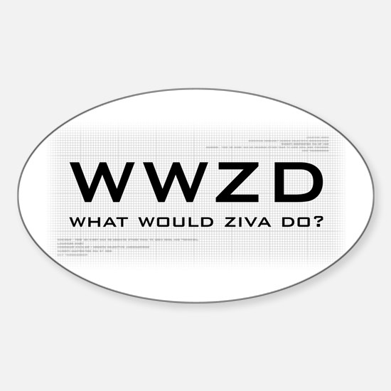 What Would Ziva Do? Sticker (Oval)