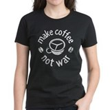 Make coffee not war Women's Dark T-Shirt