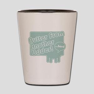 Utter Butter! Shot Glass
