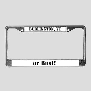 Burlington or Bust! License Plate Frame