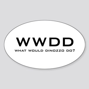 What Would DiNozzo Do? Sticker (Oval)
