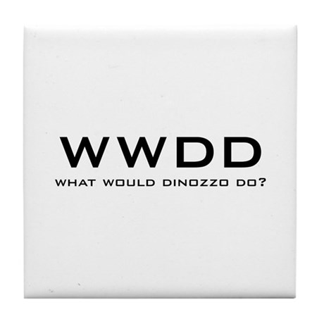 What Would DiNozzo Do? Tile Coaster