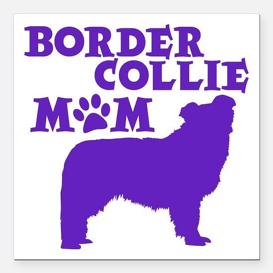 "Border Collie MOM Square Car Magnet 3"" x 3"""