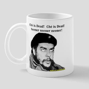 Che Guevara is Dead - Neener Mug