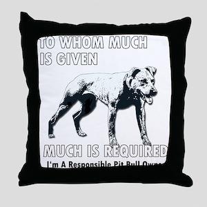 Responsible Owner Shirt Throw Pillow