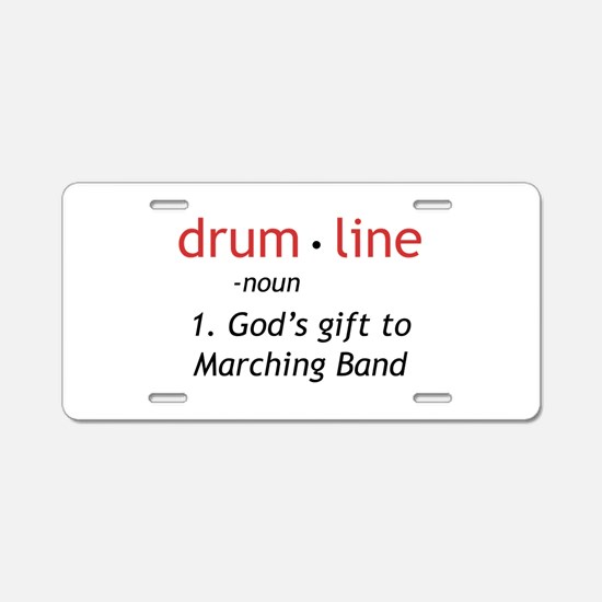 Definition of Drumline Aluminum License Plate