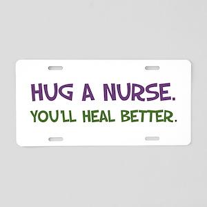 Hug a Nurse Aluminum License Plate