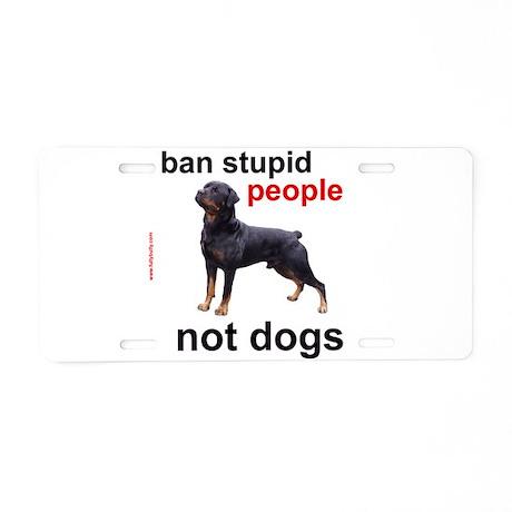 Rottweilers! Aluminum License Plate
