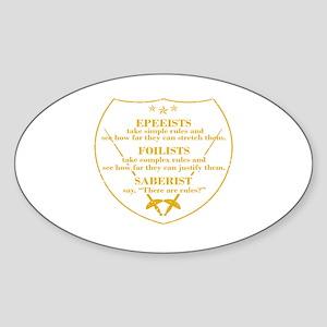 Epeeists - Foilists - Saberist Sticker