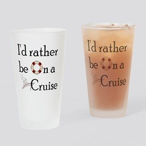 I'd Rather Cruise 2 Pint Glass