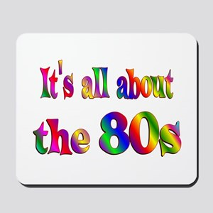 All About 80s Mousepad