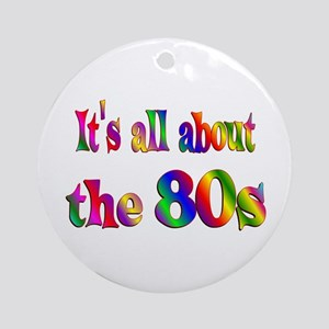 All About 80s Ornament (Round)