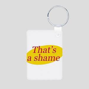 That's a Shame Aluminum Photo Keychain