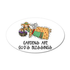 Gardens are God's Blessing 22x14 Oval Wall Peel