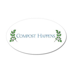 Compost Happens 22x14 Oval Wall Peel