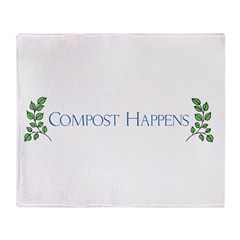 Compost Happens Throw Blanket