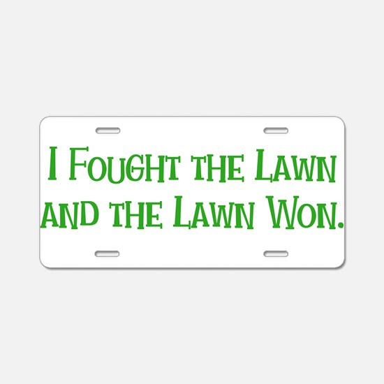 I Fought the Lawn Aluminum License Plate