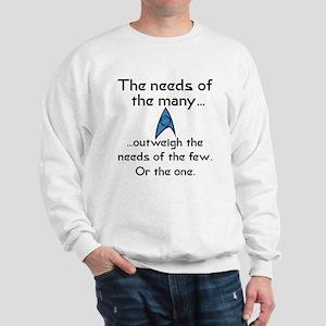 Needs of the Many Sweatshirt