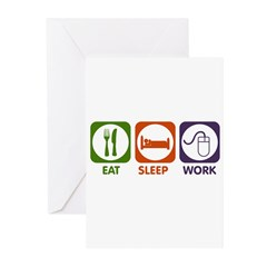 Eat. Sleep. Work. Greeting Cards (Pk of 10)