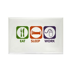 Eat. Sleep. Work. Rectangle Magnet (100 pack)