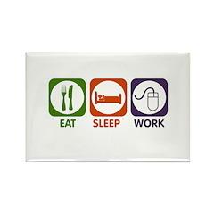 Eat. Sleep. Work. Rectangle Magnet (10 pack)