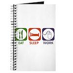 Eat. Sleep. Work. Journal