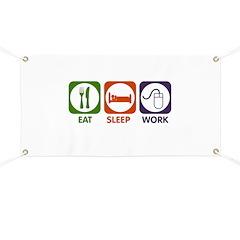 Eat. Sleep. Work. Banner