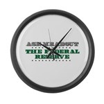 Federal Reserve - Ask Me Large Wall Clock
