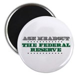 Federal Reserve - Ask Me Magnet